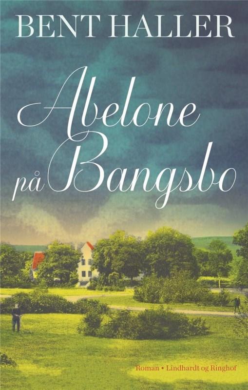 Abelone på Bangsbo, Bent Haller, historiske romaner med kærlighed