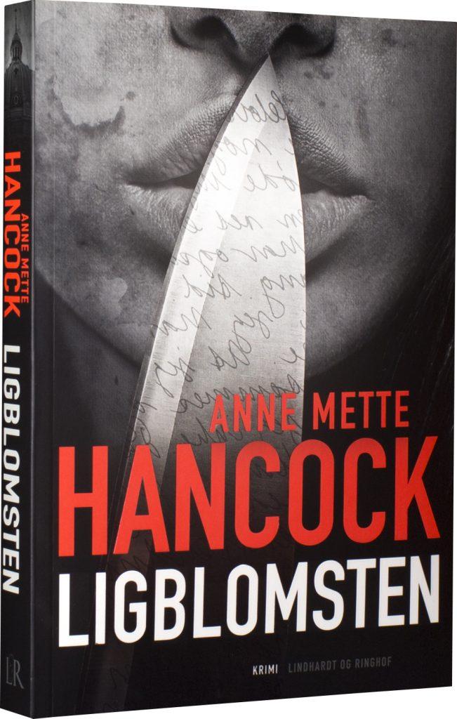 Anne Mette Hancock, Ligblomsten
