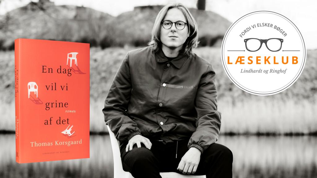 Læseguide, læseklub, Thomas Korsgaard, En dag vil vi grine af det
