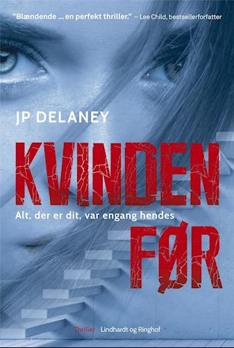Kvinden før, J.P. Delaney, thriller, psykologisk thriller, domestic noir
