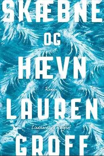 Lauren Groff, Skæbne og Hævn, domestic noir, thriller, psykologisk thriller