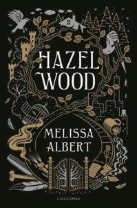 Hazel Wood, Melissa Albert