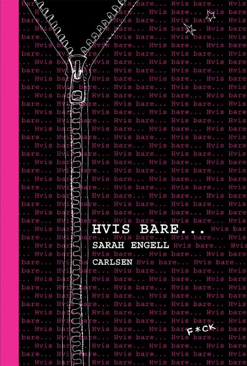Debutroman, Sarah Engell Hvis bare...