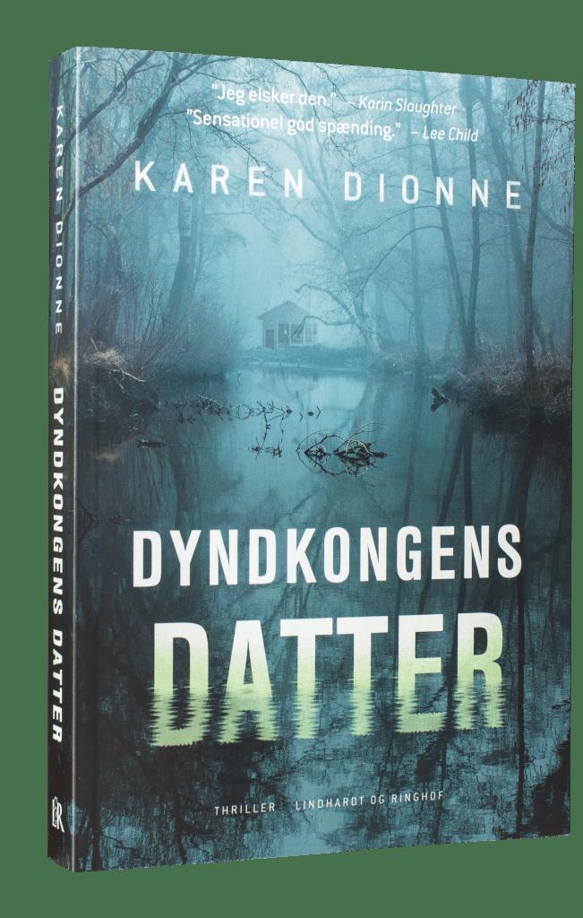 Dyndkongens datter, Karen Dionne