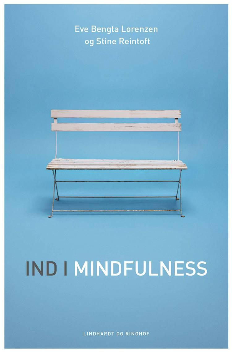 Ind I mindfulness, Eve Bengta Lorenzen, Stine Reintoft, sommerlæsning 2018
