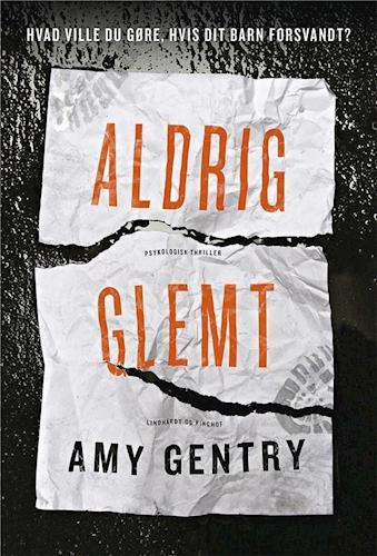 Aldrig glemt, Amy Gentry, psykologisk thriller