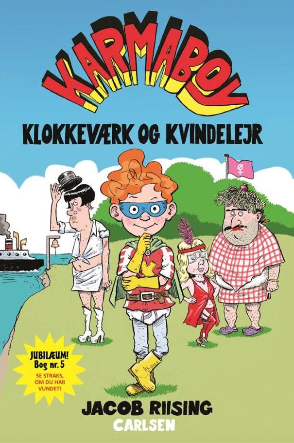8-12, 6-12-årige, bedste bøger, bedste børnebøger, børnebog, børnebøger, elmer, karmaboy, klokkeværk og kvindelejr, Jacob Riising