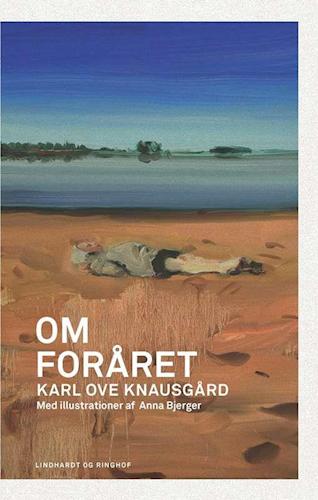 Om foråret, Knausgård, Karl Ove Knausgård