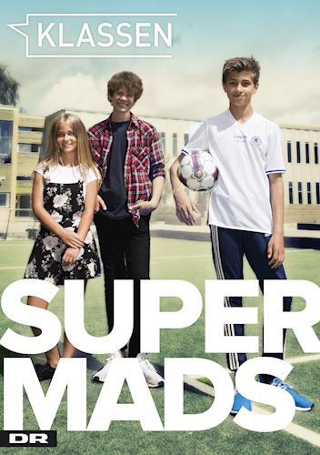 Super Mads, Klassen, DR Ultra, Morten Boesdal Halvorsen, Anne-Marie Donslund