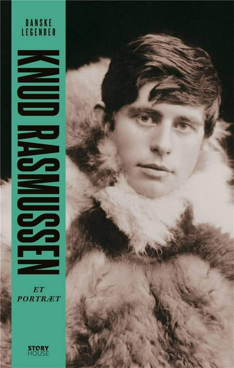 Knud Rasmussen, Danske legender, portræt, biografi