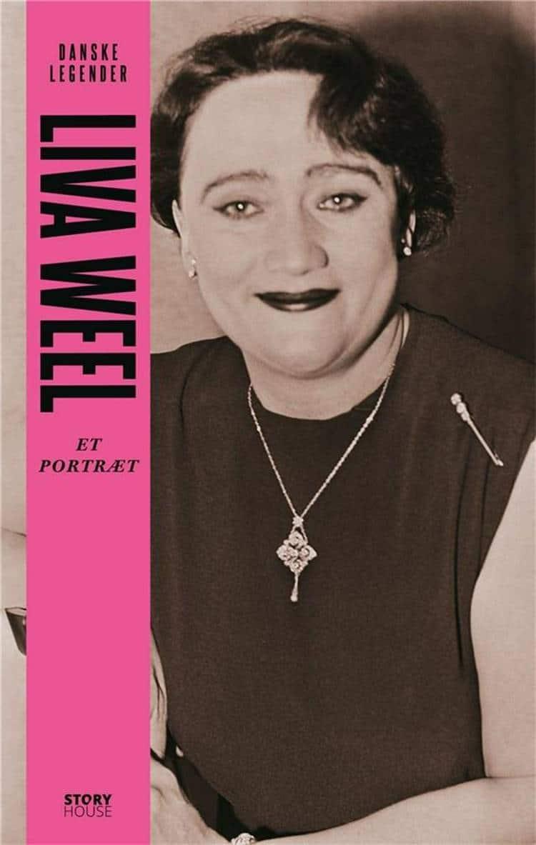 Liva Weel, danske legender, portræt, biografi