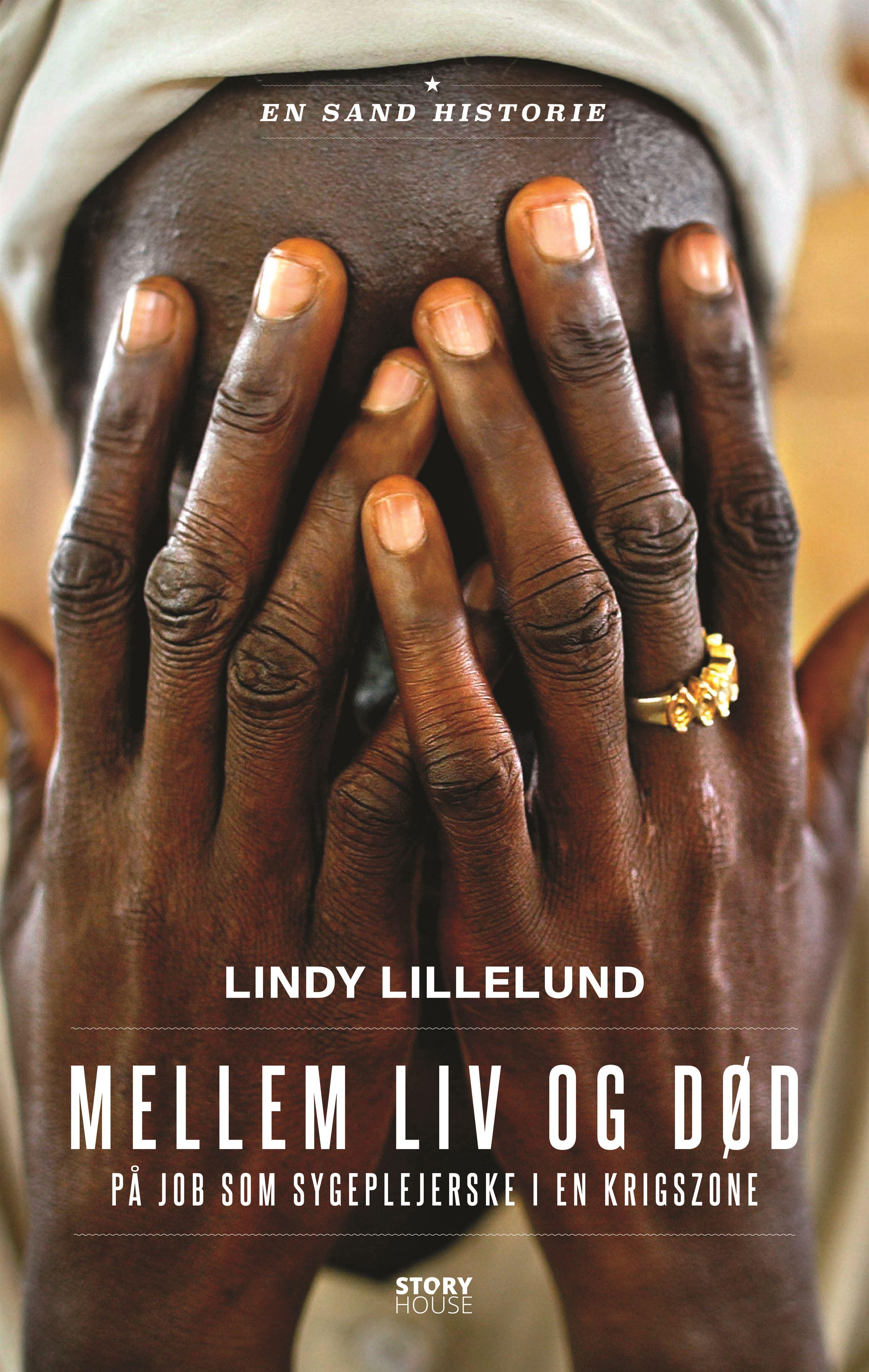 Lindy Lillelund, Mellem liv og død, sygeplejerske i en krigszone