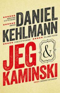 Daniel Kehlmann, Jeg og Kaminski