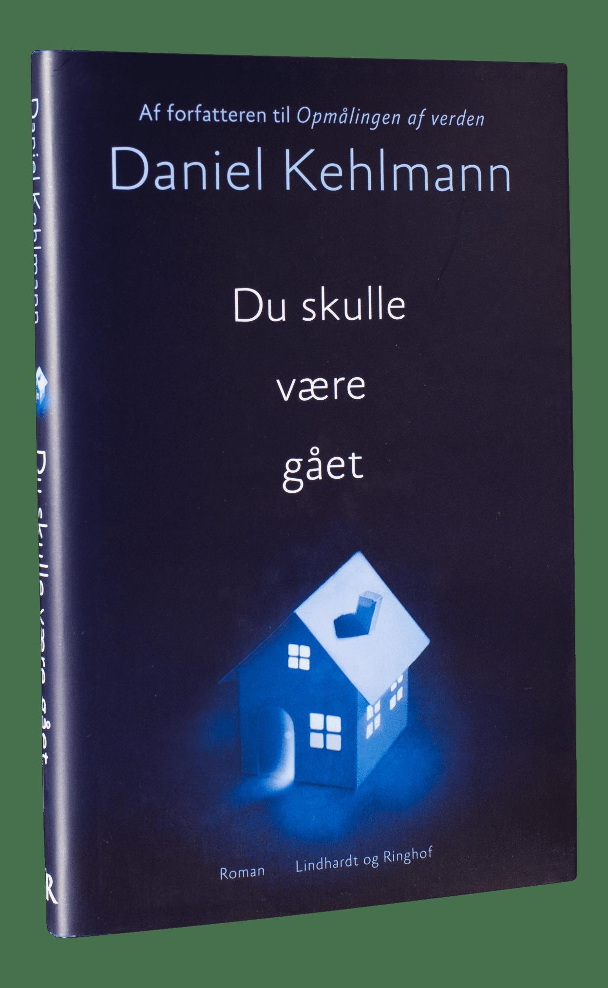 Daniel Kehlmann, Du skulle være gået, thriller, spænding, mystik, horror