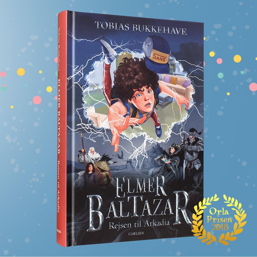 Rejsen til Arkadia, Elmer Baltazar, Tobias Bukkehave, fantasy, børnebog, Orlaprisen