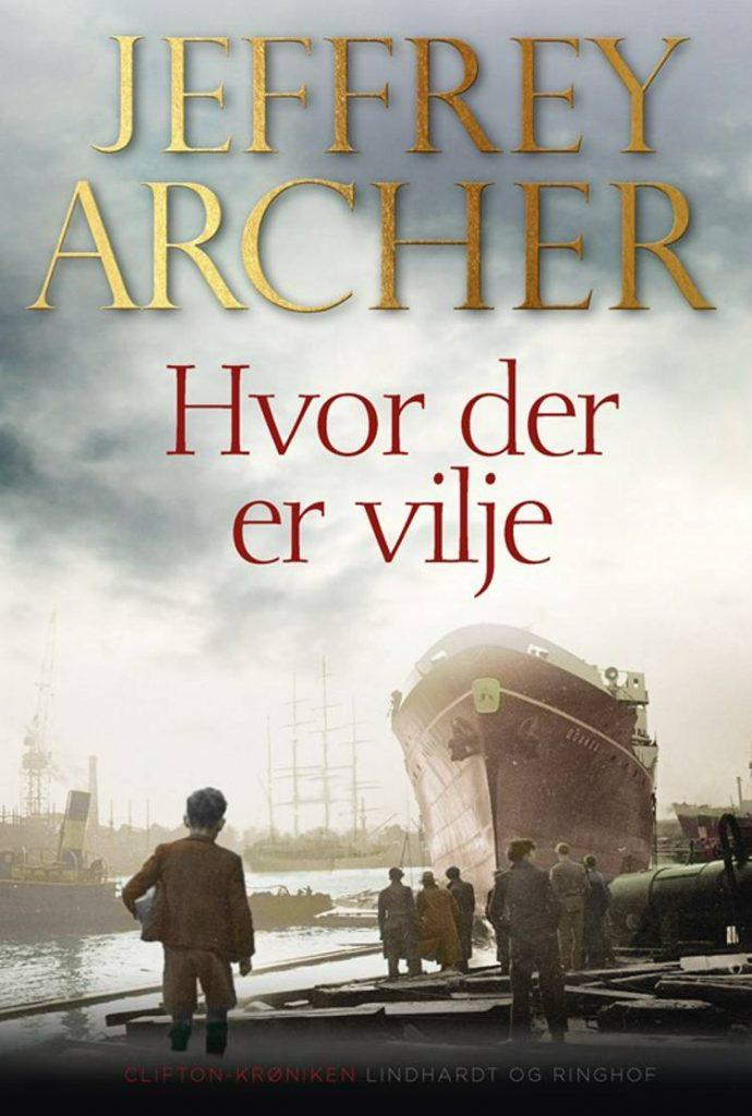 Jeffrey Archer, Hvor der er vilje, Slægtsroman, Harry Clifton, Clifton-krøniken