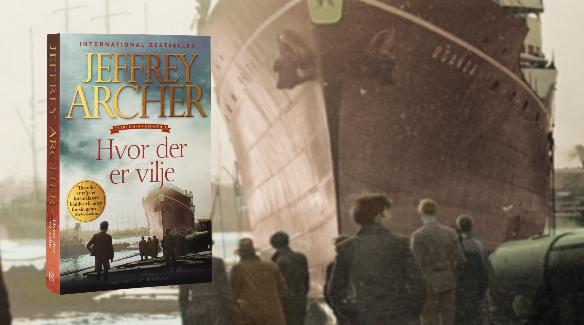 Jeffrey Archer, Hvor der er vilje, slægtsroman, Clifton-krøniken, Clifton-serien