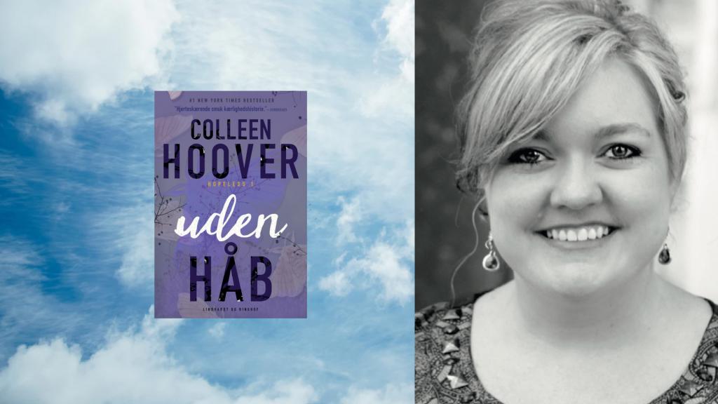 Smuglæs de første 3 kapitler af Colleen Hoovers nye roman Uden håb