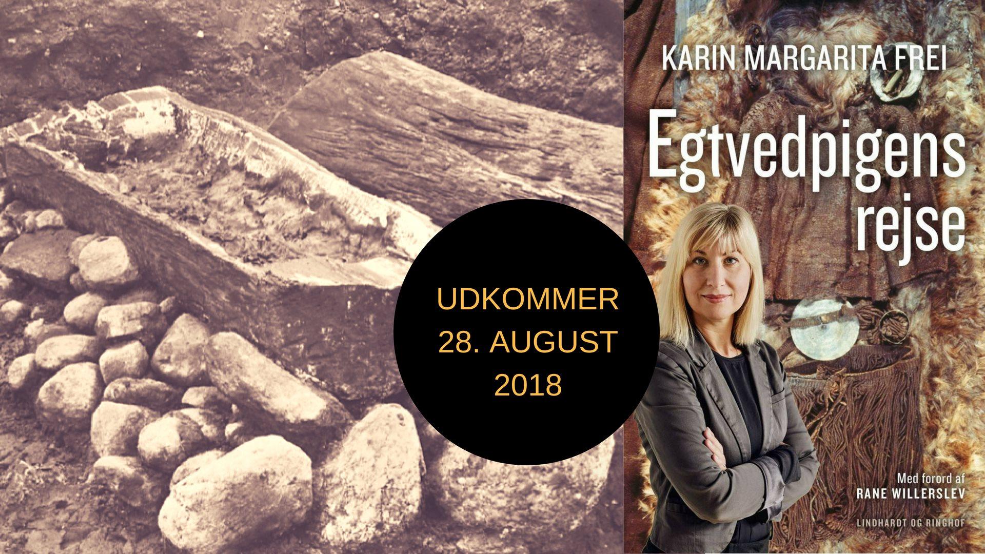Egtvedpigen, Karin Frei, Nationalmuseet, bronzealderen, oldtidsfund