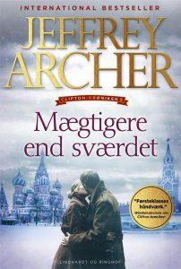 Mægtigere end sværdet, Archer, Historisk roman, historie, krønike, Clifton, clifton-krøniken,
