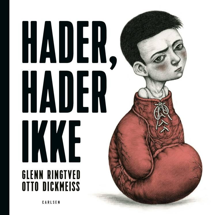 Hader hader ikke, Glenn Ringtved, Otto Dickmeiss, billednovelle, Carlsens billednoveller
