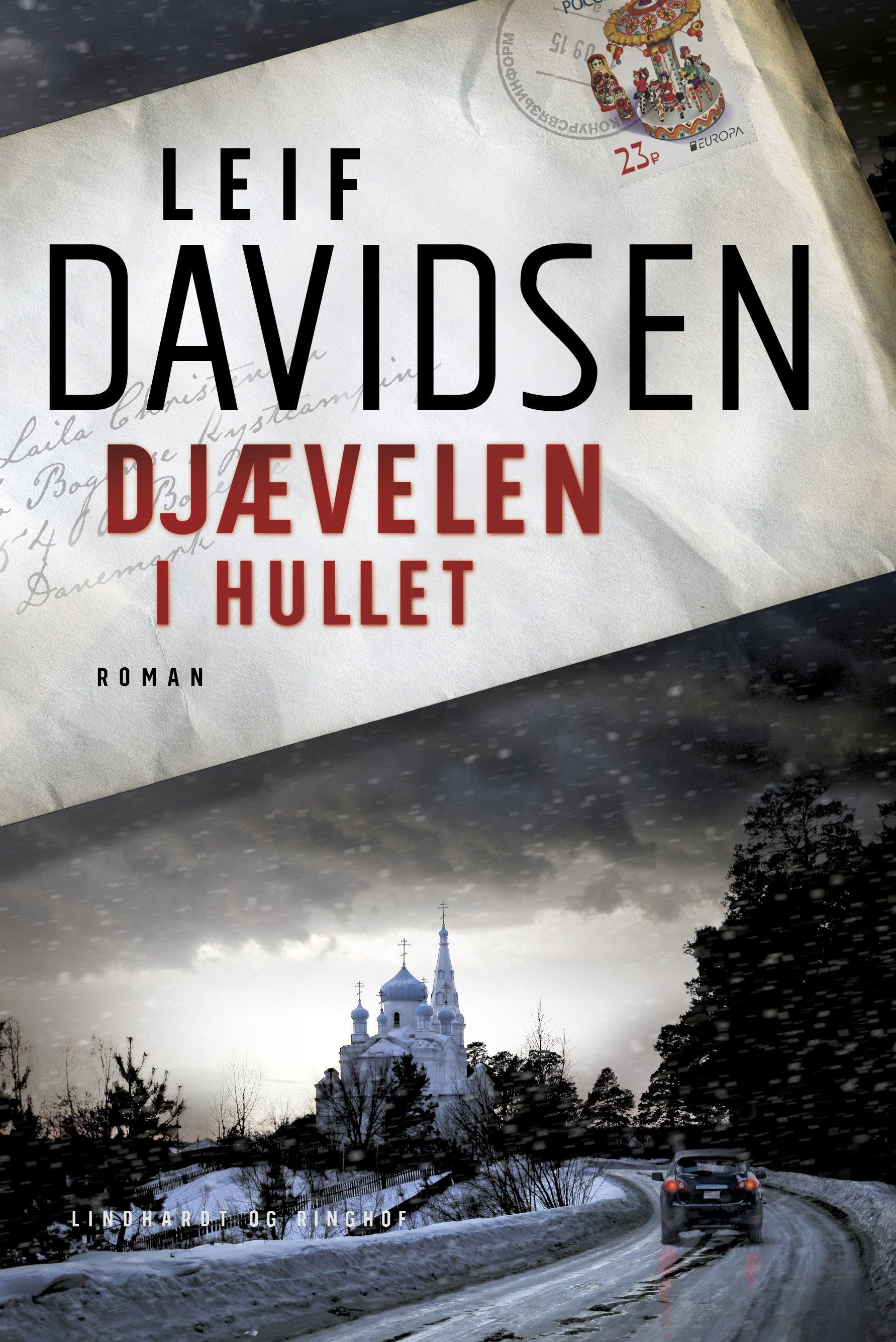 Leif Davidsen, Djævelen i hullet, Tag ikke imod en pølse i Moskva