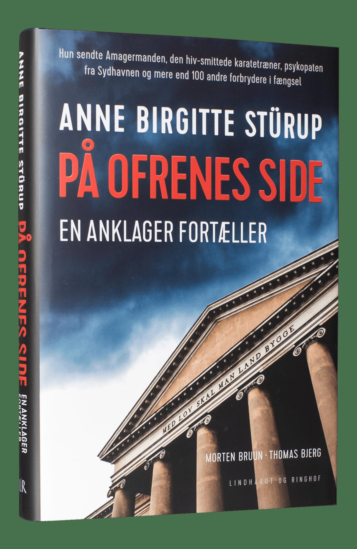 På ofrenes side, en anklagers liv, Thomas Bjerg, Anne Birgitte Stürup, Morten Bruun, true crime