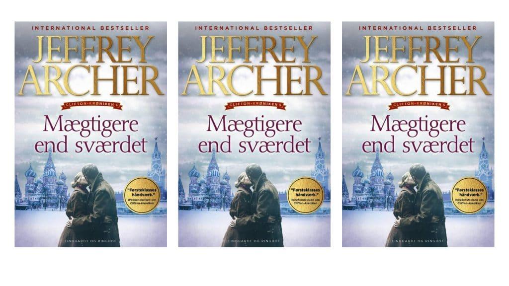 Jeffrey Archer, Mægtigere end sværdet, Archer, Historisk roman, historie, krønike, Clifton, clifton-krøniken,