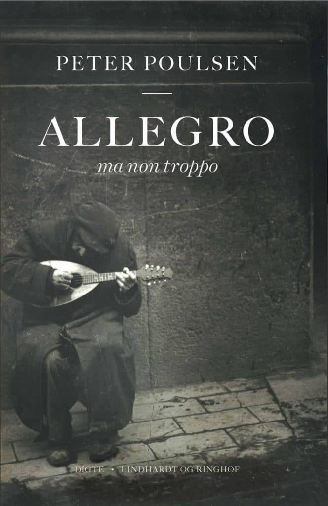 Allegro, Allegro ma non troppo, Peter Poulsen, digte, digtsamling