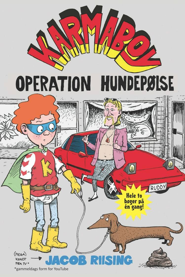 Karmaboy, Operation hundepølse, Jacob Riising, børnebog, børnebøger