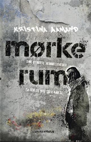Mørke rum, Kristina Aamand, YA, YA-roman, realisme,