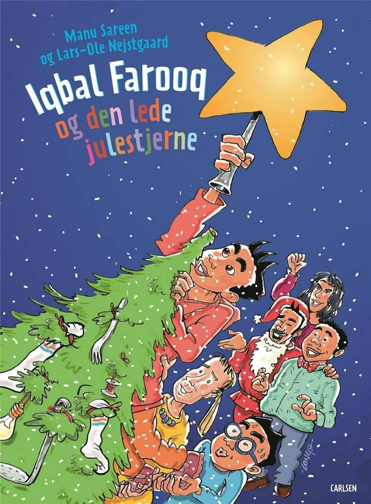Adventsgaver, kalendergaver, Iqbal Farooq, Iqbal Farooq og den lede julestjerne, Manu Sareen, børnebog, børnebøger, julebog, julebøger
