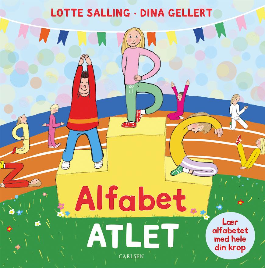 Alfabet-atlet, Lotte Salling, Dina Gellert, alfabet, abc, bogstaverne,