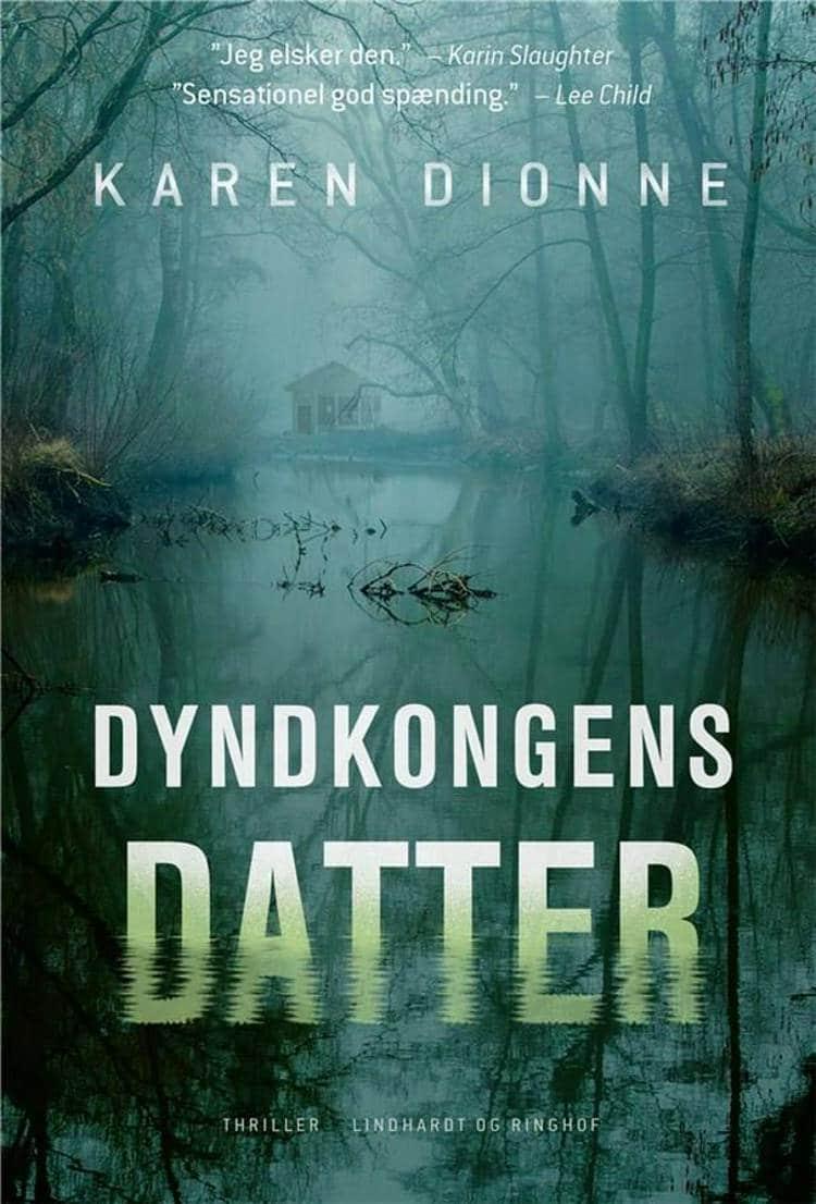 Dyndkongens datter, Karen Dionne, bedste krimier 2018