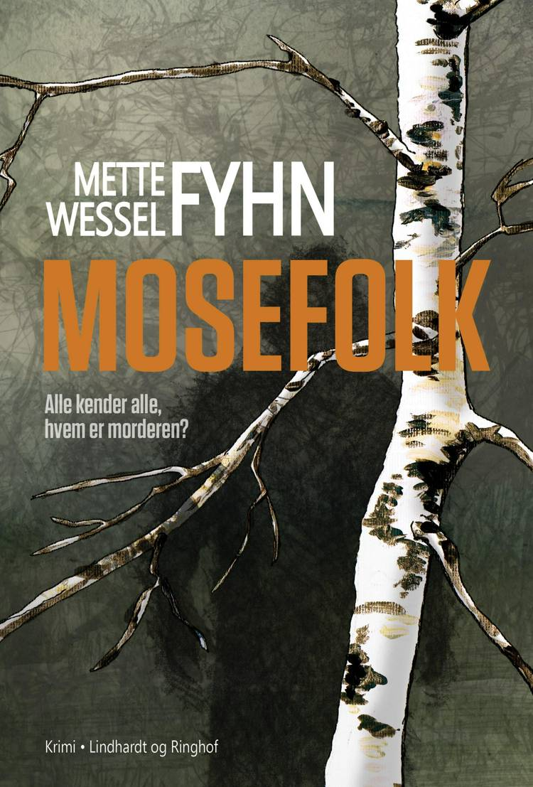 Mosefolk, Mette Wessel Fyhn, bedste krimier 2018