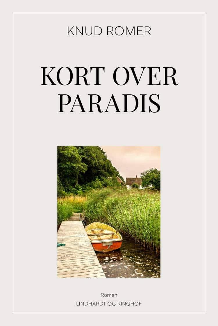 Kort over paradis, Knud Romer, årets bøger 2018, årets bedste romaner 2018