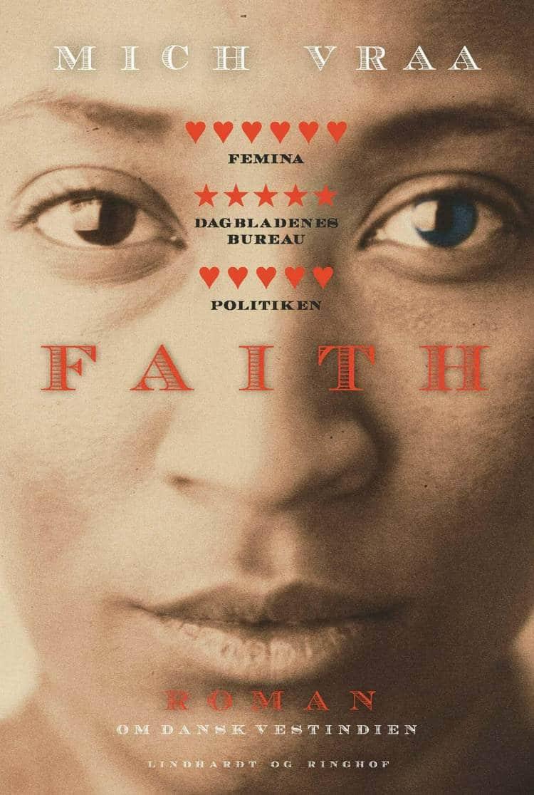 Faith, Mich Vraa, Dansk Vestindien, bedste bøger 2018, bedste romaner 2018