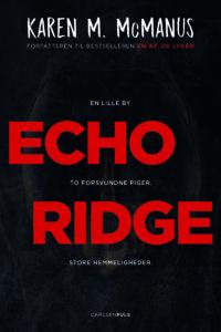 Echo Ridge, Karen M. McManus, YA, young adult, ungdomsbog, en af os lyver