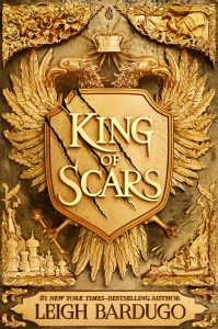 King of Scars, Leigh bardugo, ya, young adult, fantasy