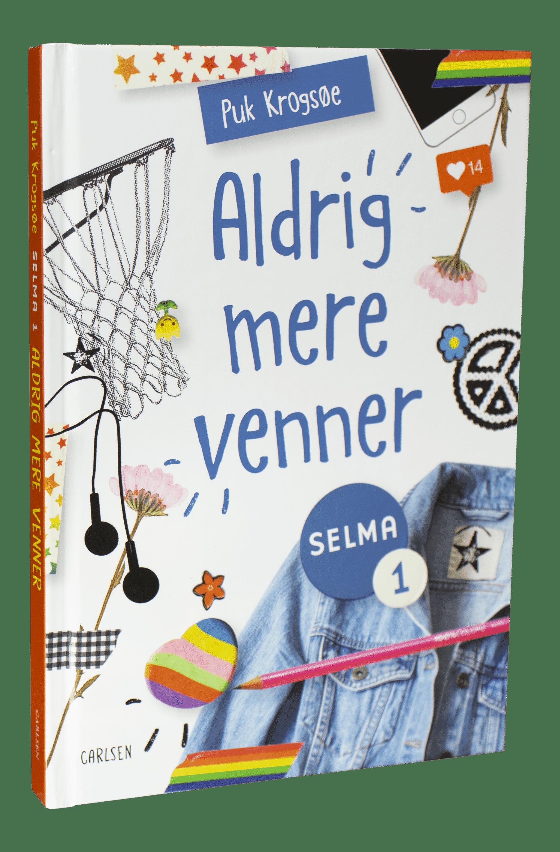 Selma, Selma-bøgerne, Puk Krogsøe, Aldrig mere venner, børnebog, børnebøger, bøger til piger