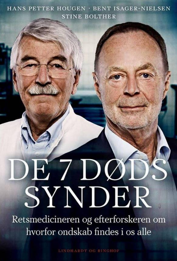 de 7 dødssynder, Bent Isager-Nielsen, Hans Petter Hougen, Stine Bolther, true crime