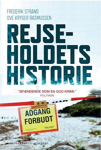Rejseholdet, Rejseholdets historie, Frederik Strand, ove Kryger Rasmussen, true crime, kriminalsager