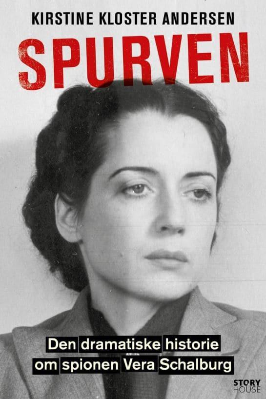 Spurven, Vera Schalburg, Kirstine Kloster Andersen, anden Verdenskrig, Anden Verdenskrig biografi,
