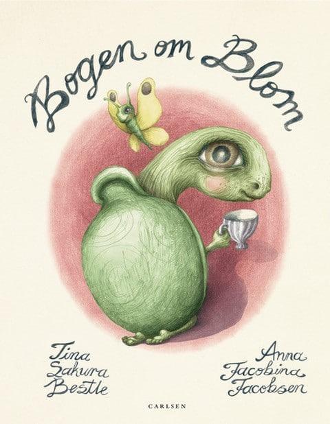 Bogen om Blom, Tina Sakura Bestle, Anna Jacobina Jacobsen, børnebog, børnebøger