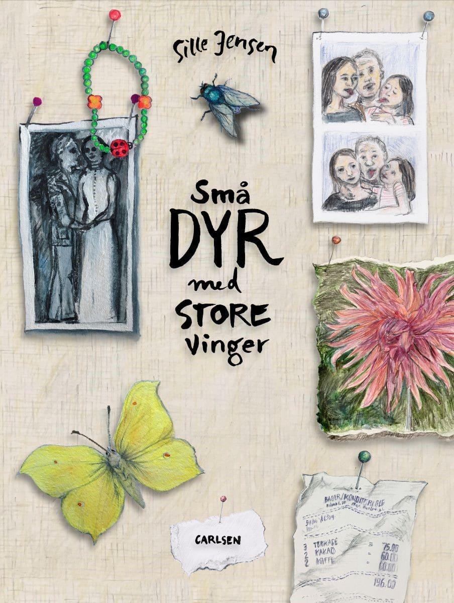 Små dyr med store vinger, Sille Jensen, børnebog, børnebøger