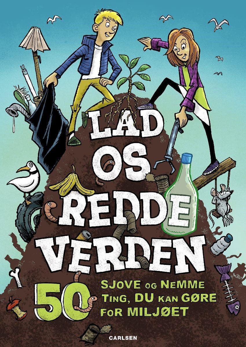 Lad os redde verden, børnebog om miljø, klimabog til børn, børnebog, børnebøger