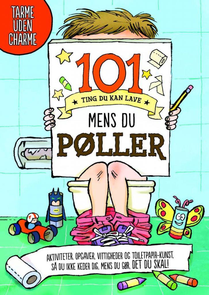 101 ting du kan lave mens du pøller, prutter, pruttebog, bøger om prutter, børnebog, børnebøger, aktivitetsbog