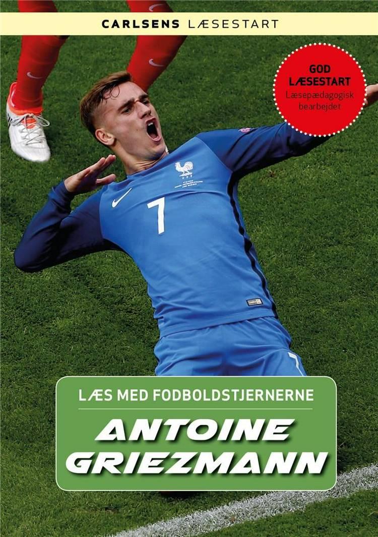 Antoine Griezmann, Læs med fodboldstjernerne, fodboldbog, fodboldbøger til børn, Christian Mohr Boisen