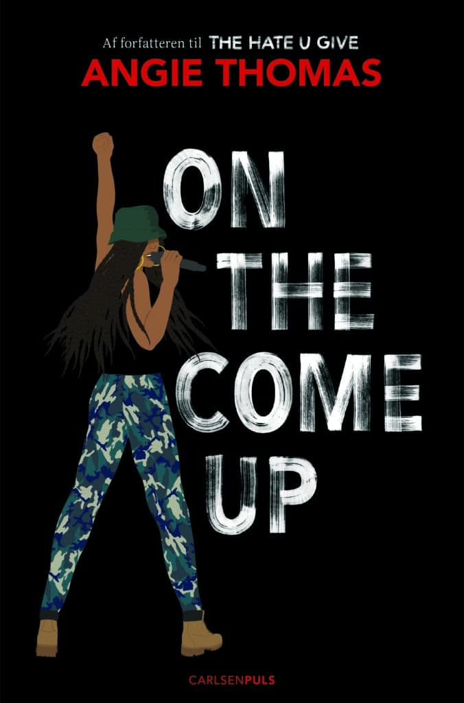 YA, Young adult, On the come up, Angie Thomas, ungdomsbog, the hate u give
