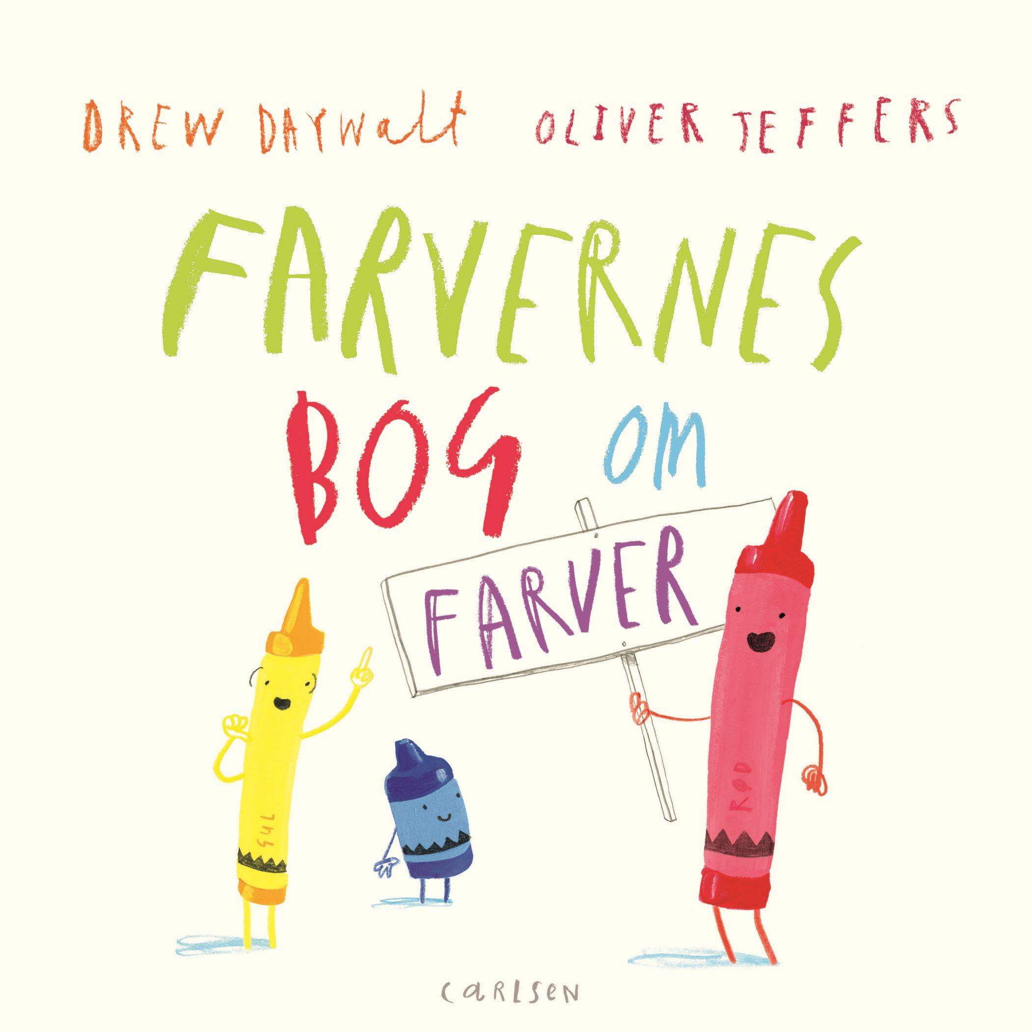 Oliver Jeffers, Drew Daywalt, Farvernes bog om farver, pegebog, billedbog